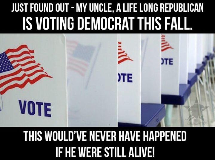 My Uncle Voted Democrat!